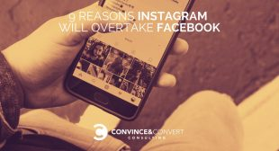 9 Reasons Instagram Will Overtake Facebook