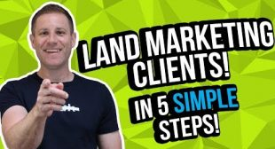 Land Marketing Clients [5 Simple Steps]
