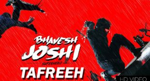 Tafreeh Lyrics – Bhavesh Joshi Superhero