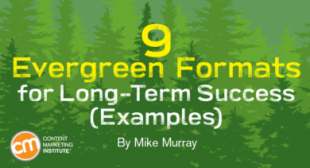 9 Evergreen Content Formats for Long-Term Success [Examples]