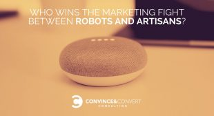Who Wins the Marketing Fight Between Robots and Artisans?