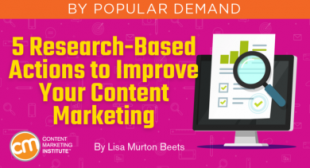 5 Research-Based Actions to Improve Your Content Marketing