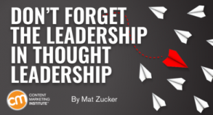 Don't Forget the Leadership in Thought Leadership