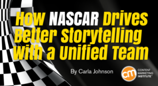 How NASCAR Drives Better Storytelling With a Unified Team