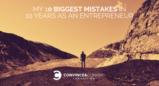 My 10 Biggest Mistakes in 10 Years as an Entrepreneur