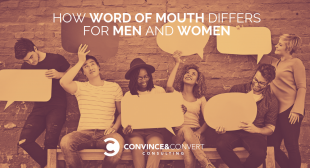 How Word of Mouth Differs for Men and Women