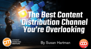 The Best Content Distribution Channel You're Overlooking