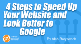 4 Steps to Speed Up Your Website and Look Better to Google