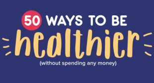 50 Ways to Be Healthier (Without Spending Any Money)