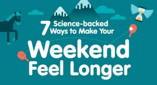 7 Science-Backed Ways to Make Your Weekend Feel Longer