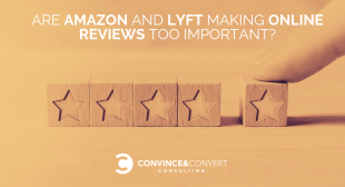 Are Amazon and Lyft Making Online Reviews Too Important?