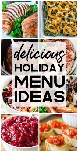 Delicious Holiday Menu Ideas
