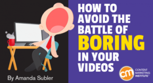 How to Avoid the Battle of Boring in Your Videos