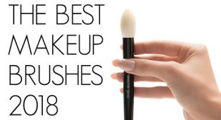 THE BEST MAKEUP BRUSHES 2018!