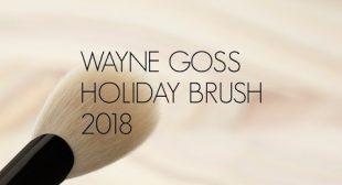THE WAYNE GOSS HOLIDAY BRUSH 2018!