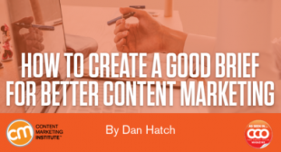 How to Create a Good Brief for Better Content Marketing