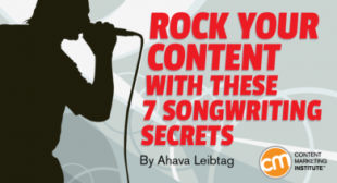 Rock Your Content With These 7 Songwriting Secrets