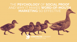 The Psychology of Social Proof and Why It Makes Word-of-Mouth Marketing So Effective