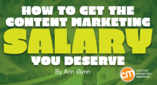 How to Get the Content Marketing Salary You Deserve