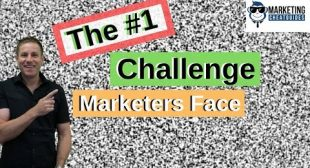 The #1 Challenge Marketers Face