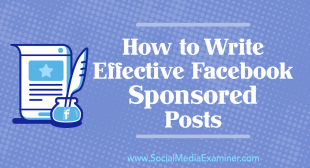 How to Write Effective Facebook Sponsored Posts