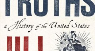 These Truths: Jill Lepore on How the Shift from Mythology to Science Shaped the Early Dream of Democracy
