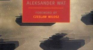 Reading for Life: Polish Poet Aleksander Wat on How Books Helped Him Survive in a Soviet Prison