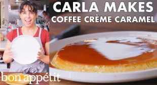 Carla Makes Coffee Crème Caramel   From the Test Kitchen   Bon Appétit
