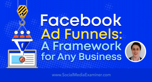 Facebook Ad Funnels: A Framework for Any Business