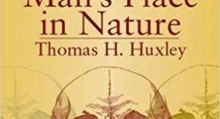 The Great 19th-Century Biologist and Anatomist Thomas Huxley on Darwin's Legacy and What Makes Us Human