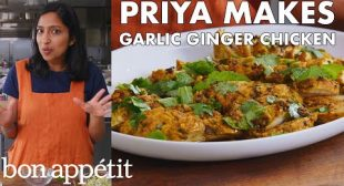 Priya Makes Garlic Ginger Chicken | From the Test Kitchen | Bon Appétit