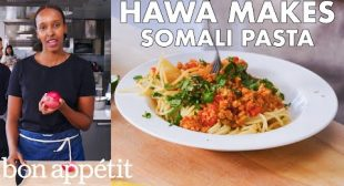 Hawa Makes Somali Pasta (Suugo Suqaar) | From the Test Kitchen | Bon Appétit