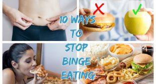 10 Ways to Stop Binge Eating