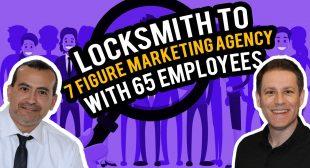 From Locksmith To 7 Figure Marketing Agency Owner – Chaz Edward