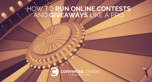 How to Run Online Contests and Giveaways Like a Pro