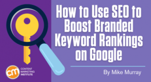 How to Use SEO to Boost Branded Keyword Rankings on Google