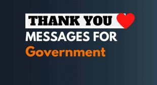 42+ Best Thank you messages for the Government