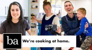 The Bon Appétit Test Kitchen is Cooking at Home | Bon Appétit