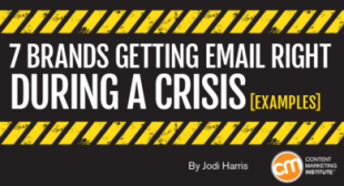 7 Brands Getting Email Right During a Crisis [Examples]
