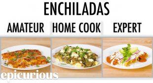 4 Levels of Enchiladas: Amateur to Food Scientist | Epicurious