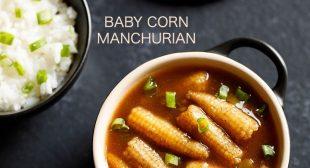 Baby Corn Manchurian Dry and Gravy (2 Ways)