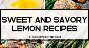 Sweet and Savory Lemon Recipes