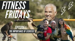 Fitness Fridays Episode 1: Importance of Exercise & Becoming A Better Pack Leader Of Our Lives