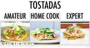 4 Levels of Tostadas: Amateur to Food Scientist   Epicurious