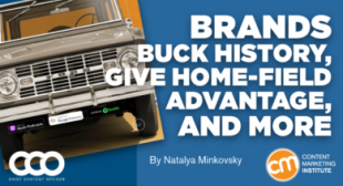 Brands Buck History, Give Home-Field Advantage, and More [Examples]