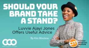 Should Your Brand Take a Stand? Luvvie Ajayi Jones Offers Useful Advice