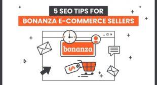 5 SEO Tips For Bonanza E-Commerce Sellers