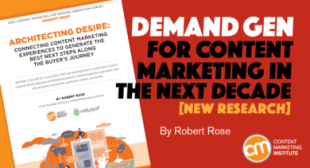 Demand Gen for Content Marketing in the Next Decade [New Research]