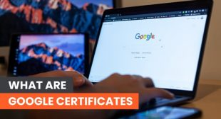 What are Google Certificates?