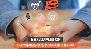 5 Examples of E-Commerce Pop-Up Shops